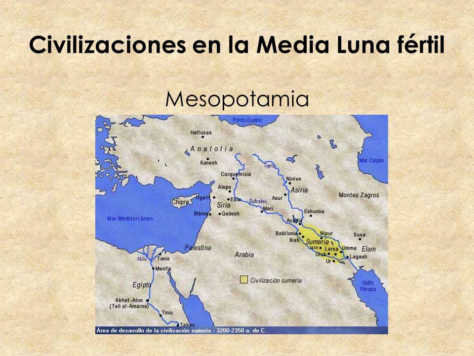 Civilizaciones en la Media Luna fértil Mesopotamia