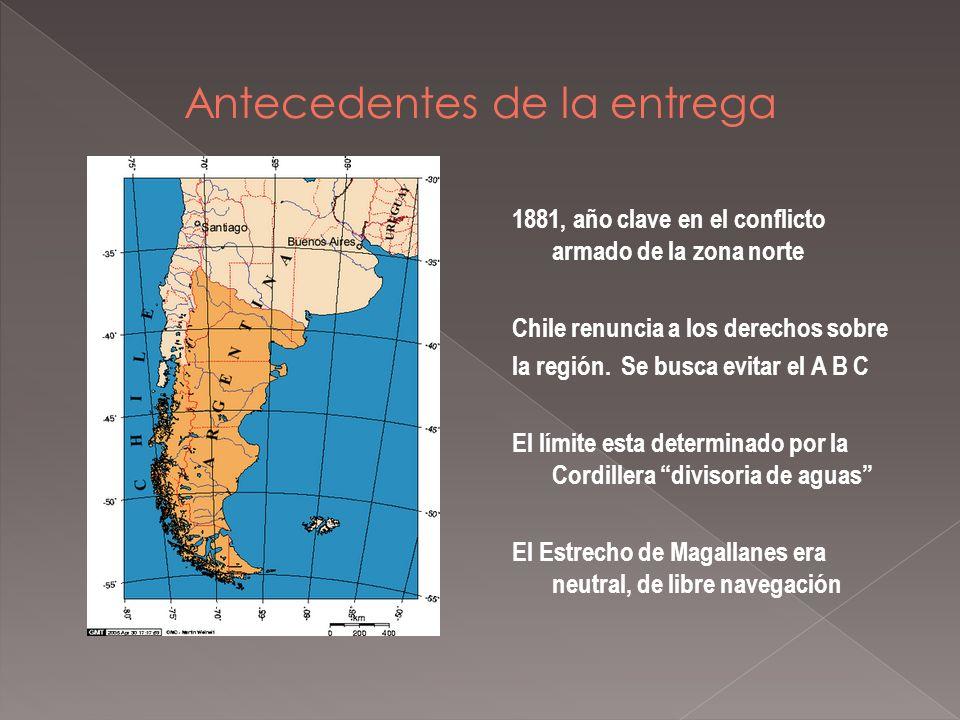 1881, año clave en el conflicto armado de la zona norte Chile renuncia a los derechos sobre la región. Se busca evitar el A B C El límite esta determi