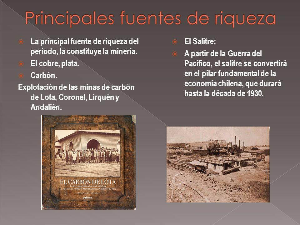 La principal fuente de riqueza del período, la constituye la minería.