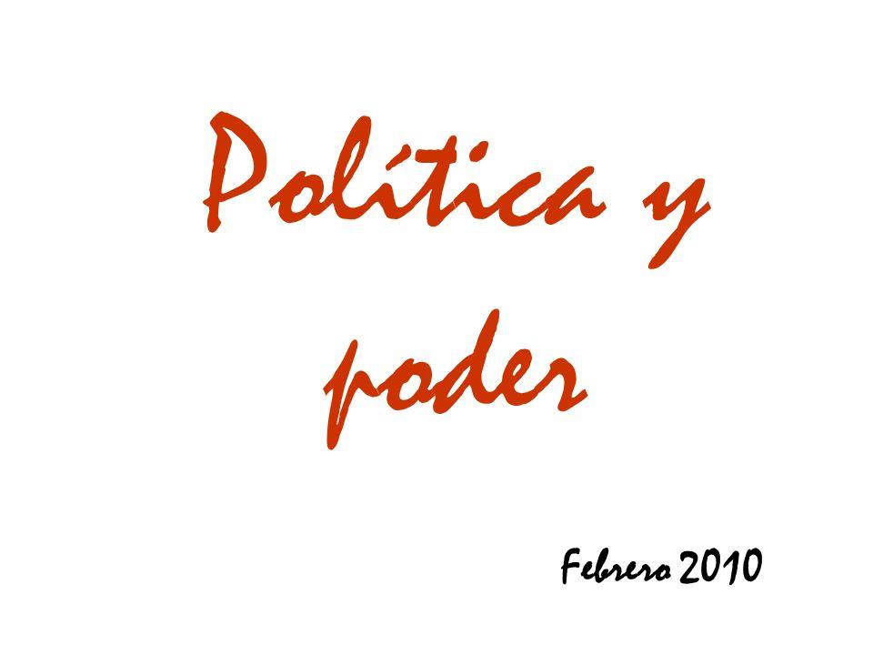 Política y poder Febrero 2010