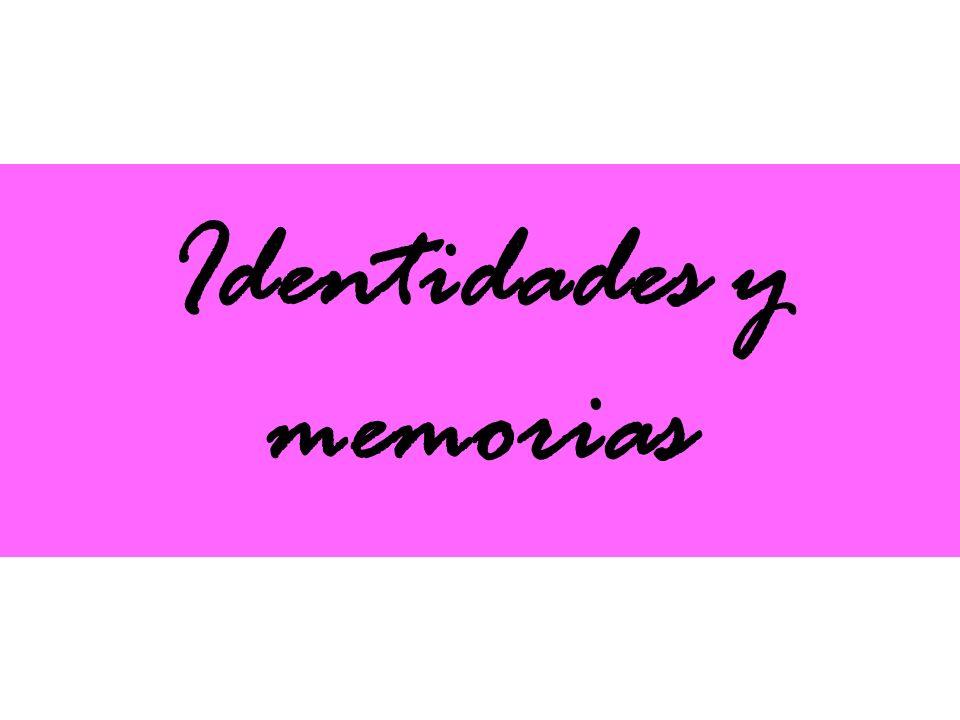 Identidades y memorias