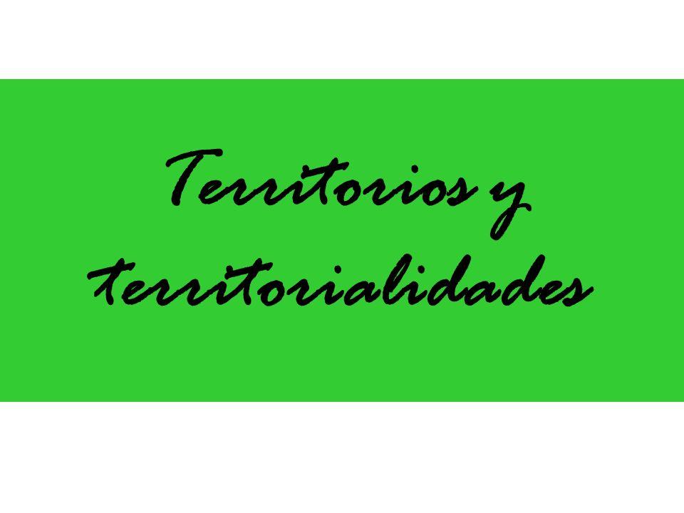 Territorios y territorialidades