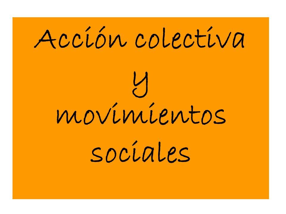 Acción colectiva y movimientos sociales