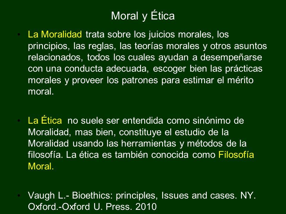 Moral y Ética La Moralidad trata sobre los juicios morales, los principios, las reglas, las teorías morales y otros asuntos relacionados, todos los cu