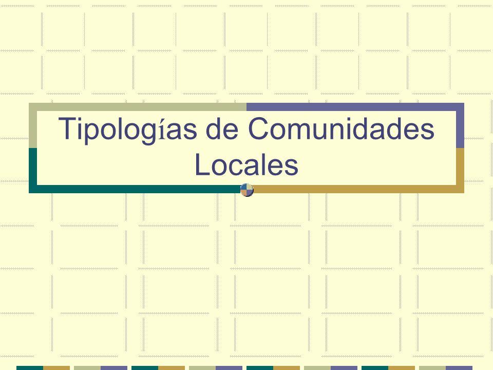 Tipolog í as de Comunidades Locales