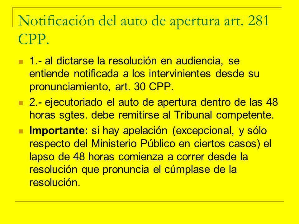 Notificación del auto de apertura art.281 CPP.