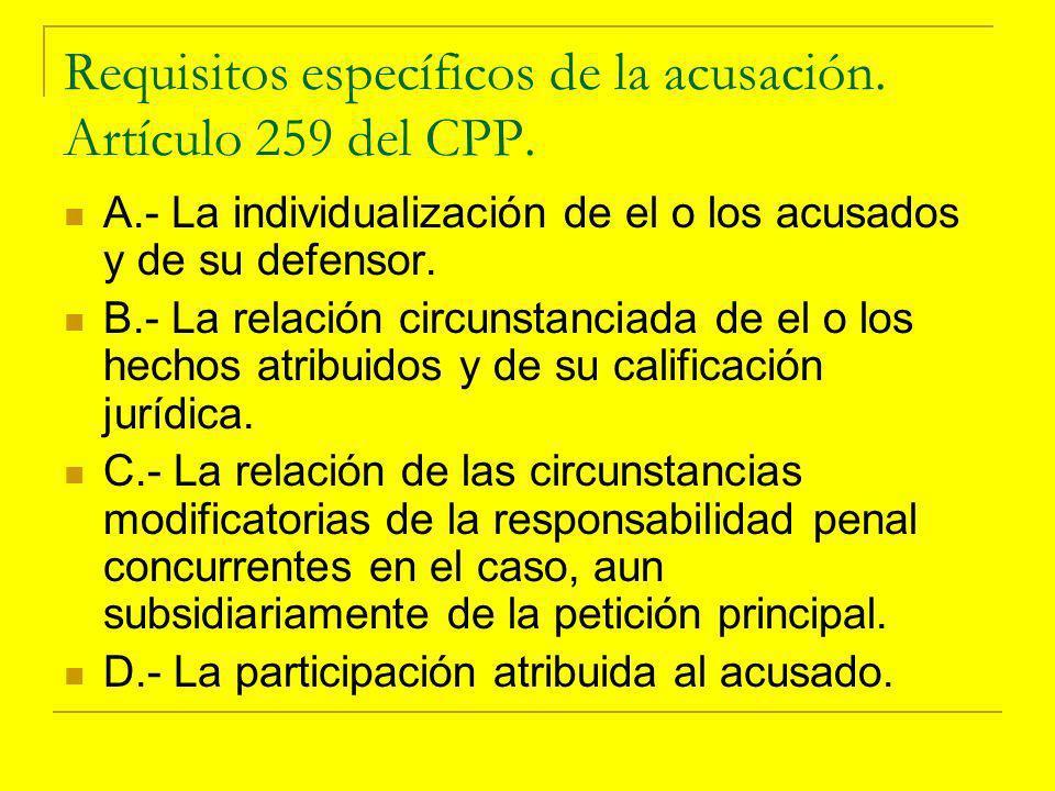 Requisitos específicos de la acusación.Artículo 259 del CPP.