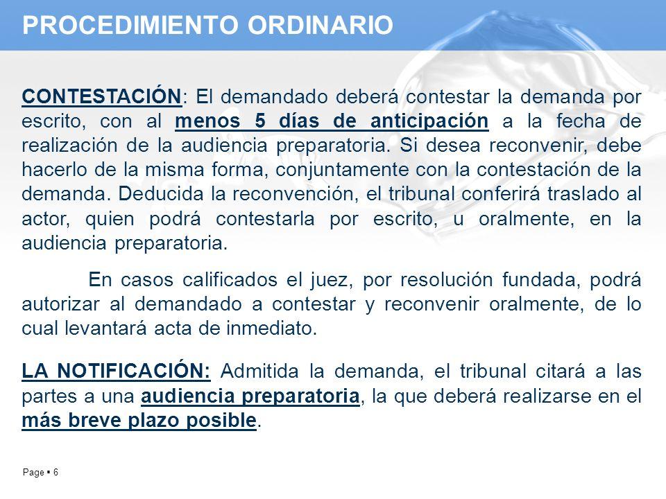 Page 6 PROCEDIMIENTO ORDINARIO CONTESTACIÓN: El demandado deberá contestar la demanda por escrito, con al menos 5 días de anticipación a la fecha de r