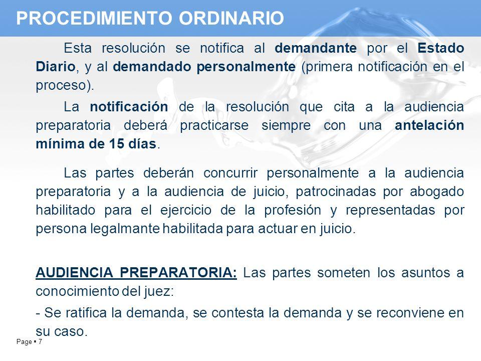 Page 7 Esta resolución se notifica al demandante por el Estado Diario, y al demandado personalmente (primera notificación en el proceso). La notificac