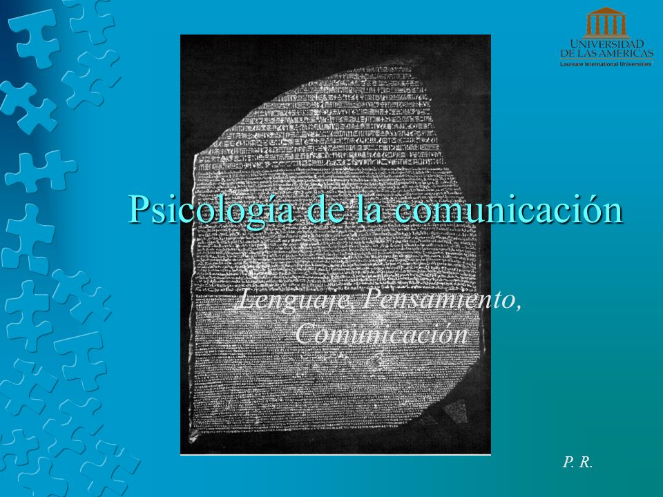Psicología de la comunicación Lenguaje, Pensamiento, Comunicación P. R.