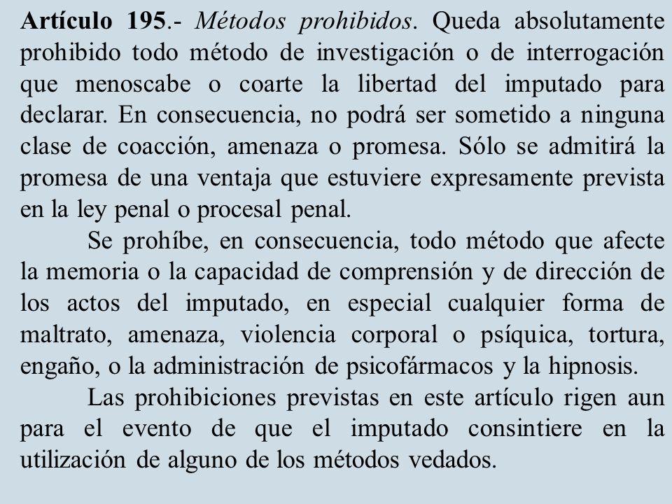 Artículo 195. Métodos prohibidos.