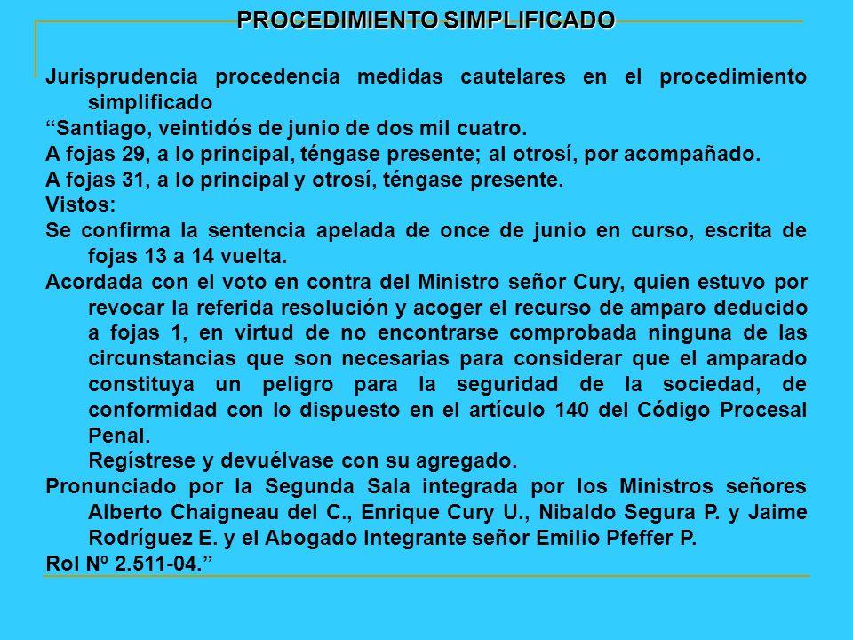 PROCEDIMIENTO SIMPLIFICADO Jurisprudencia procedencia medidas cautelares en el procedimiento simplificado Santiago, veintidós de junio de dos mil cuatro.