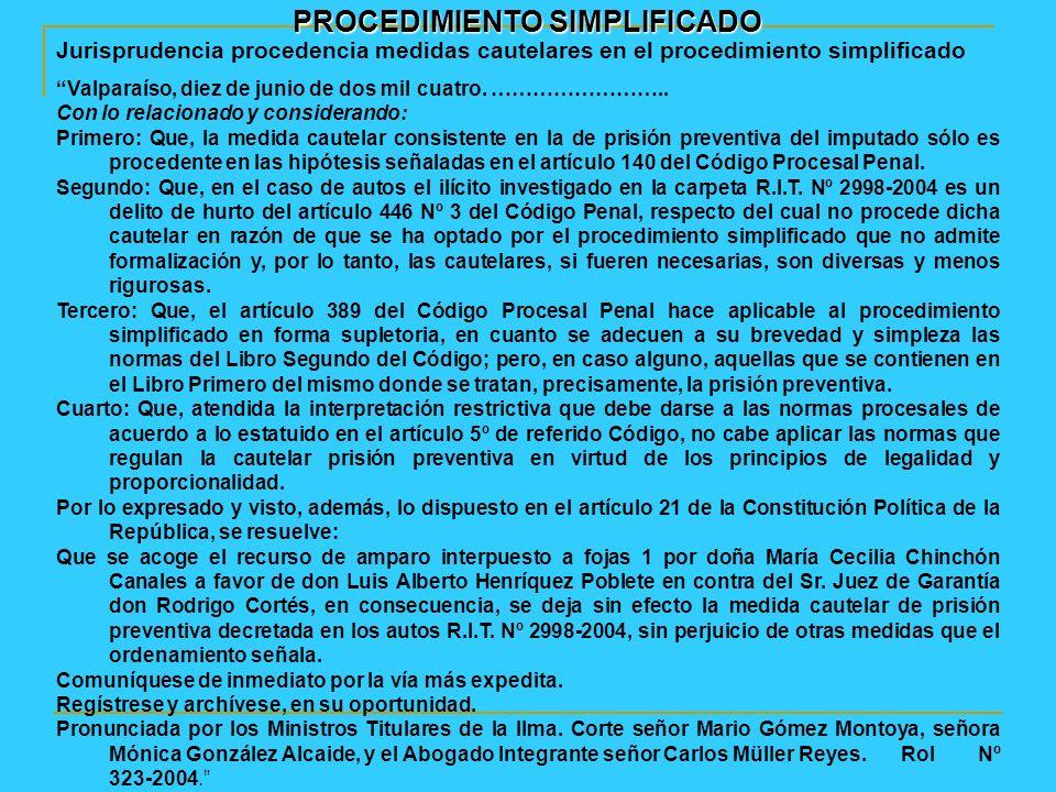 PROCEDIMIENTO SIMPLIFICADO Jurisprudencia procedencia medidas cautelares en el procedimiento simplificado Valparaíso, diez de junio de dos mil cuatro.