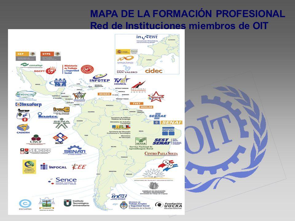 MAPA DE LA FORMACIÓN PROFESIONAL Red de Instituciones miembros de OIT