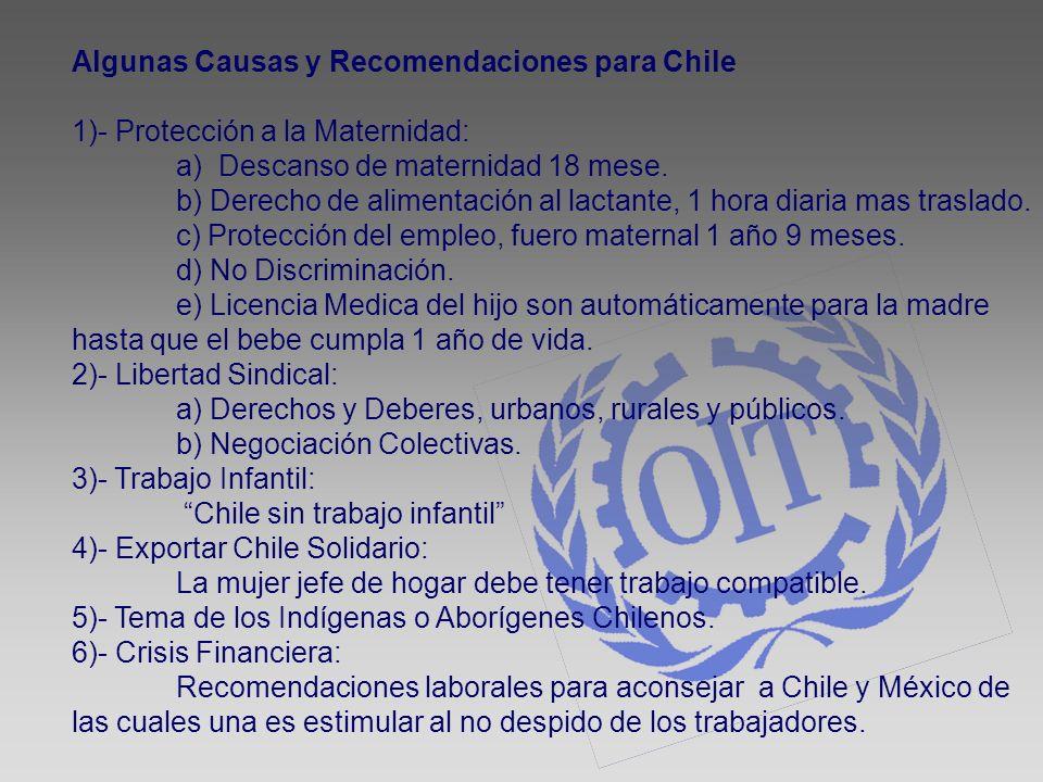 Algunas Causas y Recomendaciones para Chile 1)- Protección a la Maternidad: a) Descanso de maternidad 18 mese. b) Derecho de alimentación al lactante,