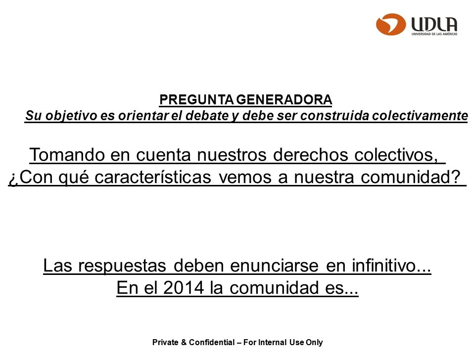 Private & Confidential – For Internal Use Only 15 PASOS DEL DIAGNÓSTICO SOCIAL COMUNITARIO 16