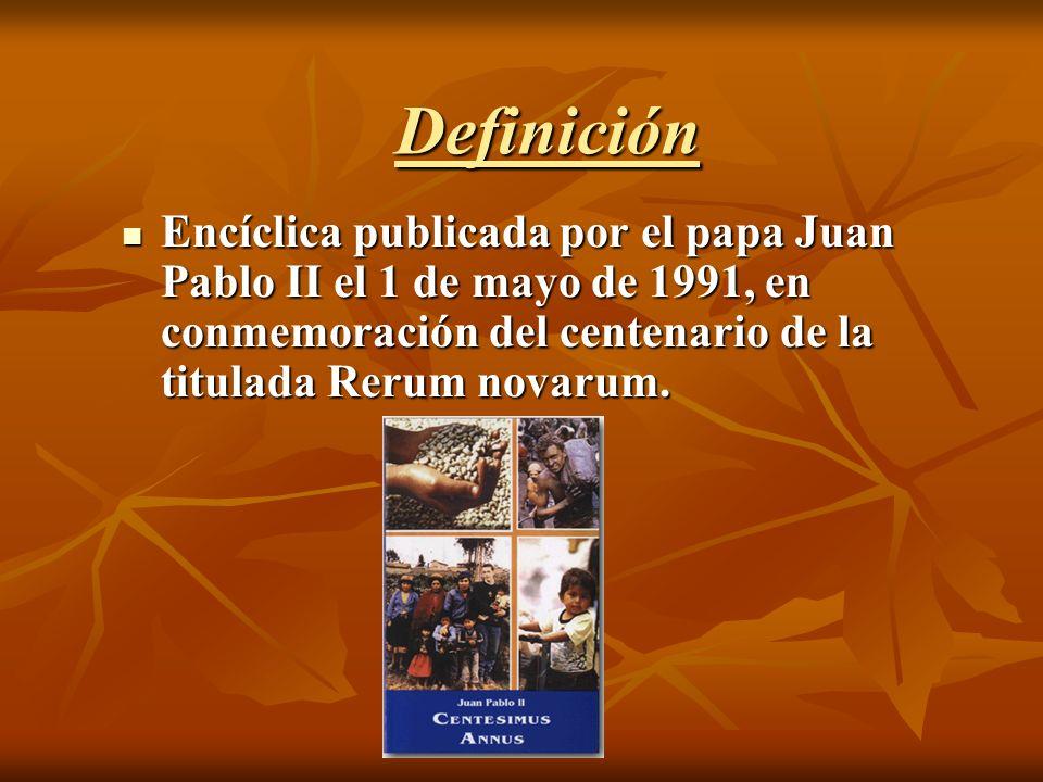 Reseña histórica La Centesimus Annus es la novena carta encíclica del Papa Juan Pablo II, es un libro en el que el Papa de esa época recordaba el centenario de la Rerum Novarum.