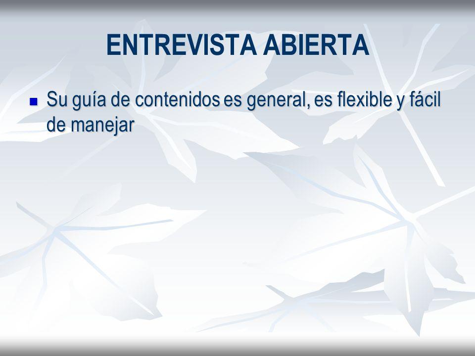 ENTREVISTA ABIERTA Su guía de contenidos es general, es flexible y fácil de manejar Su guía de contenidos es general, es flexible y fácil de manejar