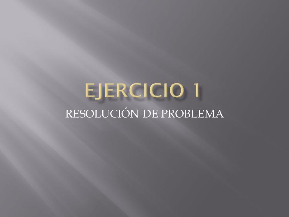 RESOLUCIÓN DE PROBLEMA