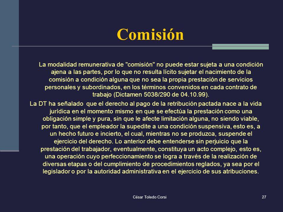 César Toledo Corsi27 Comisión La modalidad remunerativa de