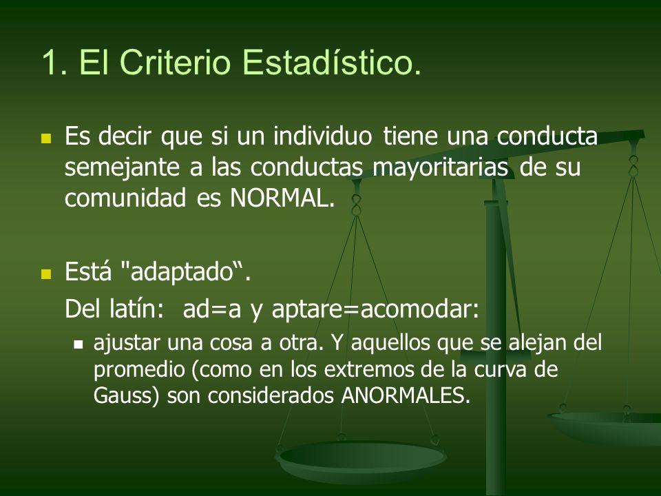 1.El Criterio Estadístico.