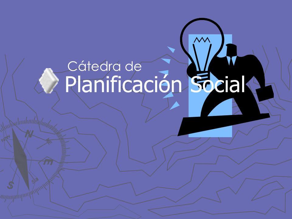 Planificación Social Cátedra de
