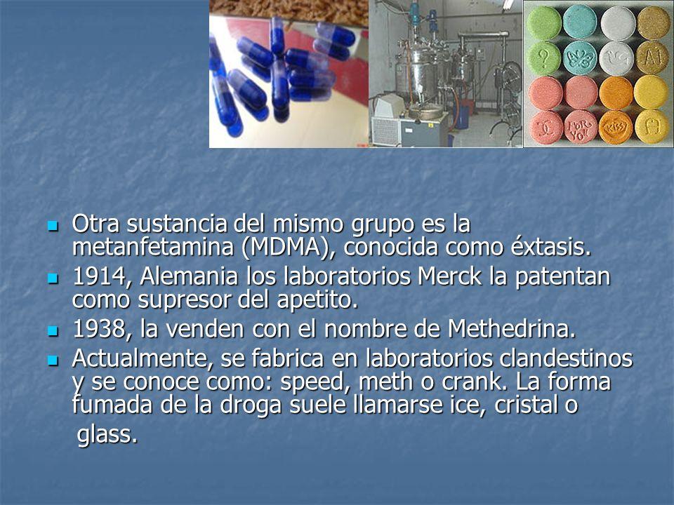 Otra sustancia del mismo grupo es la metanfetamina (MDMA), conocida como éxtasis. Otra sustancia del mismo grupo es la metanfetamina (MDMA), conocida