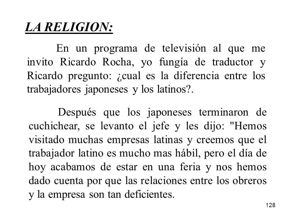 128 LA RELIGION: Después que los japoneses terminaron de cuchichear, se levanto el jefe y les dijo: