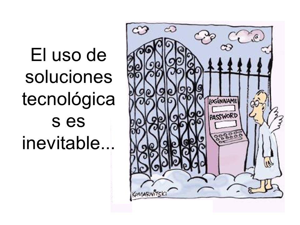 354 El uso de soluciones tecnológica s es inevitable...
