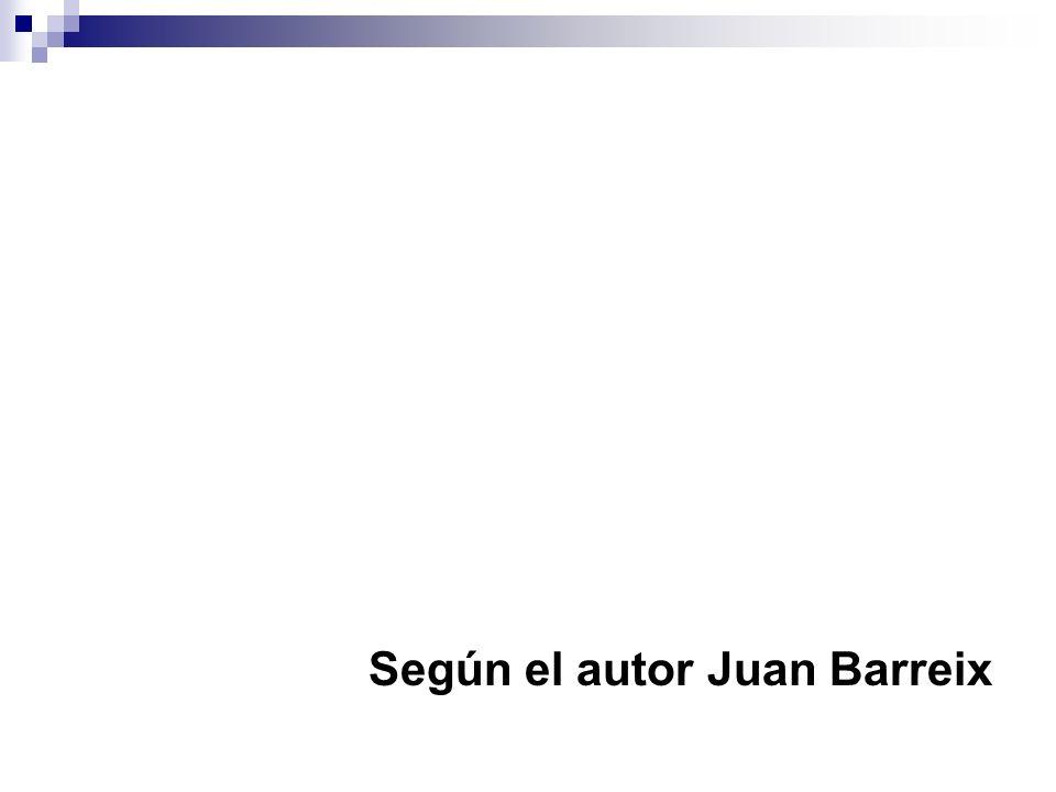 Según el autor Juan Barreix
