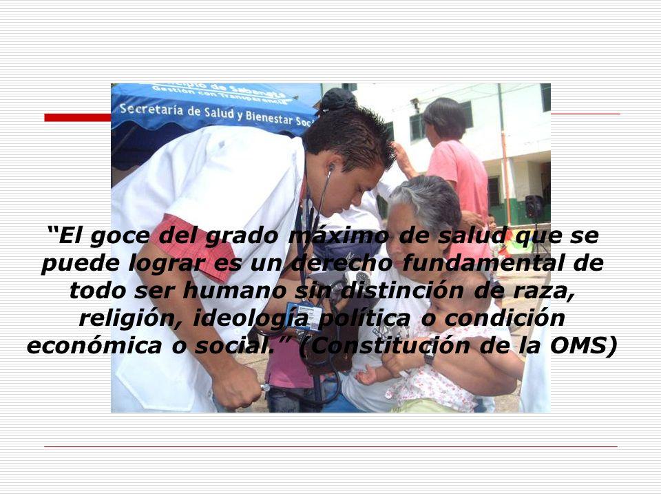 El goce del grado máximo de salud que se puede lograr es un derecho fundamental de todo ser humano sin distinción de raza, religión, ideología polític