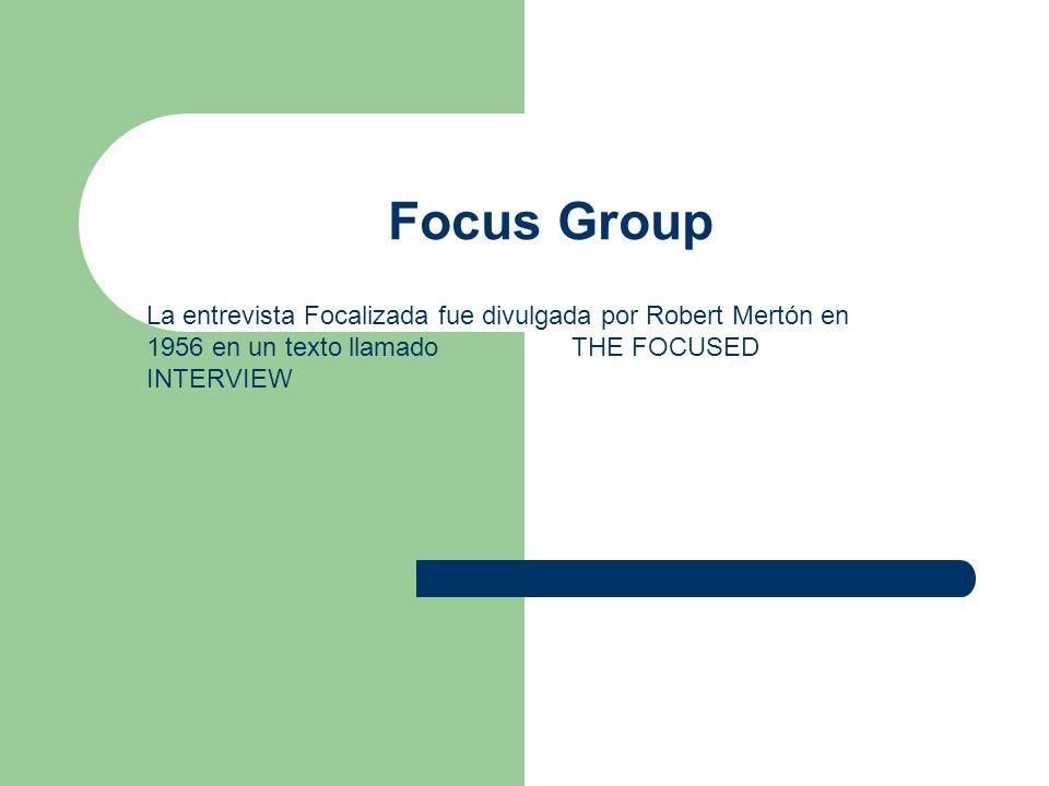 ¿Que es el Focus Group.