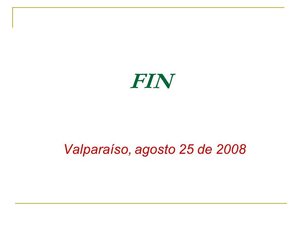 FIN Valparaíso, agosto 25 de 2008