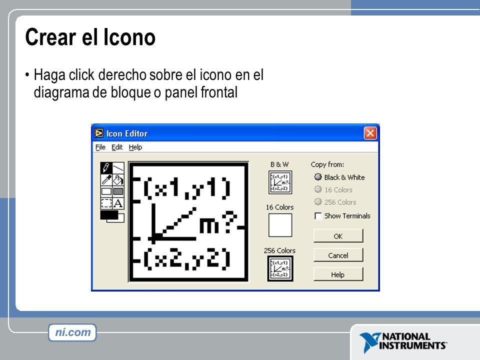 Crear el Icono Haga click derecho sobre el icono en el diagrama de bloque o panel frontal