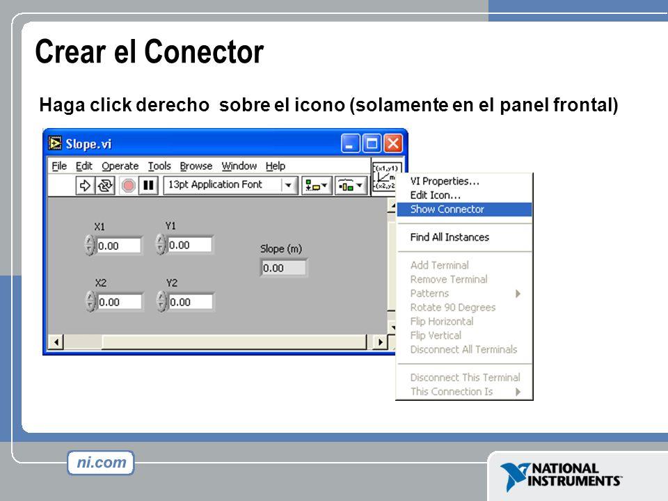 Crear el Conector Haga click derecho sobre el icono (solamente en el panel frontal)