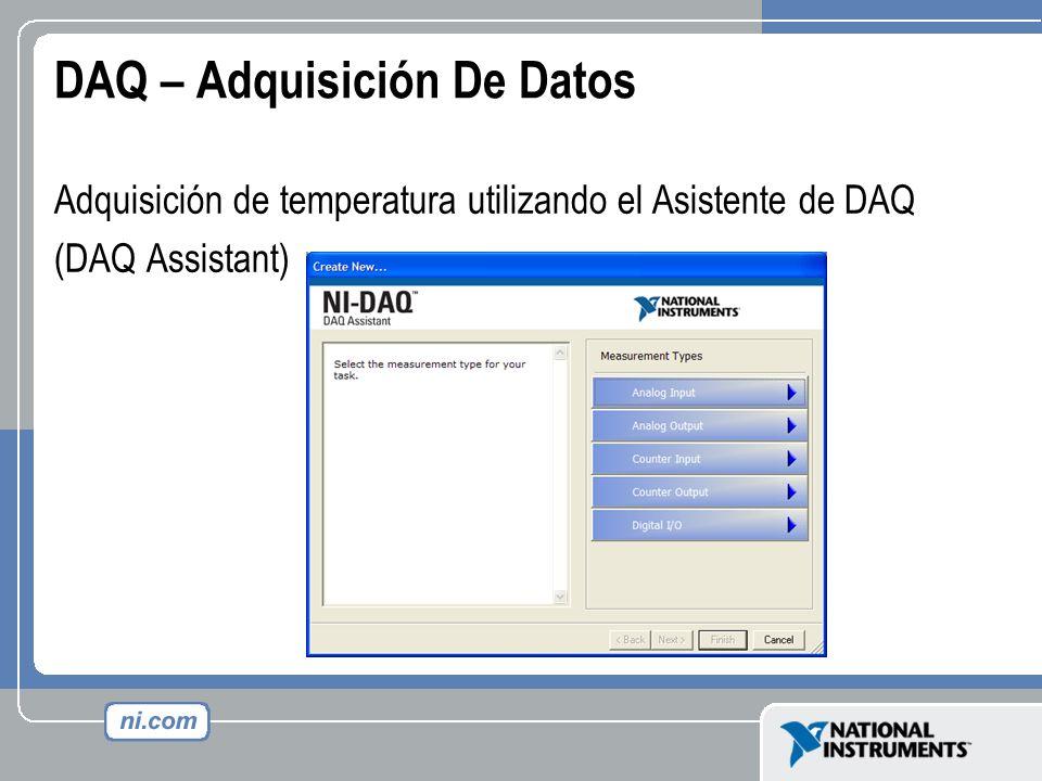 DAQ – Adquisición De Datos Adquisición de temperatura utilizando el Asistente de DAQ (DAQ Assistant)