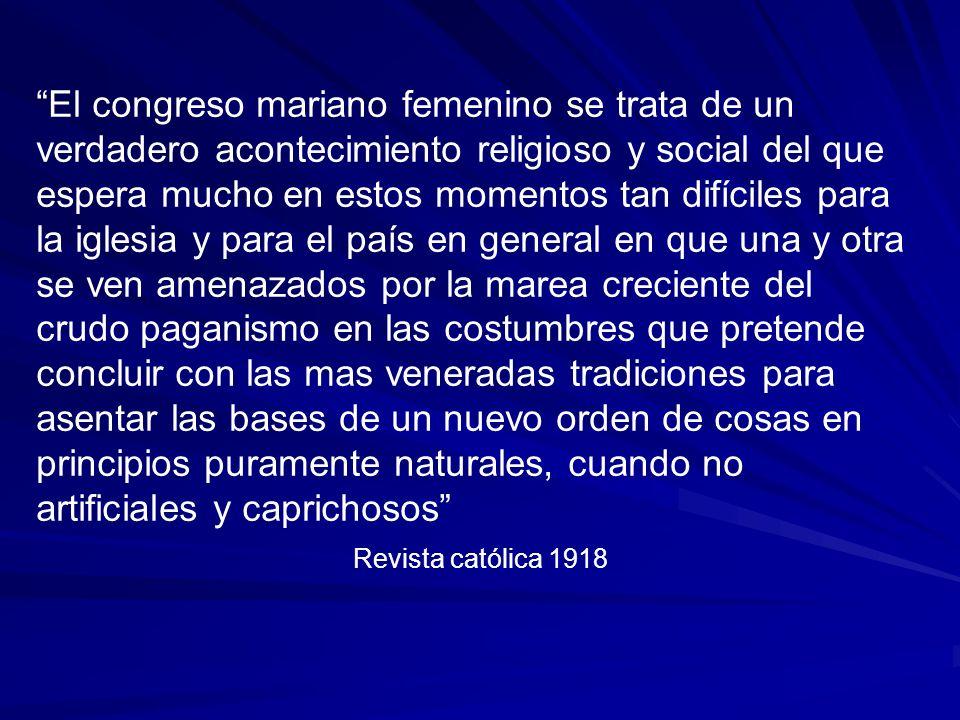 El congreso mariano femenino se trata de un verdadero acontecimiento religioso y social del que espera mucho en estos momentos tan difíciles para la i