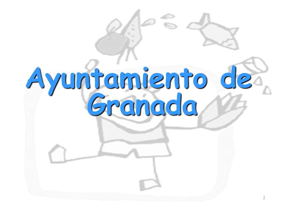 1 Ayuntamiento de Granada Ayuntamiento de Granada