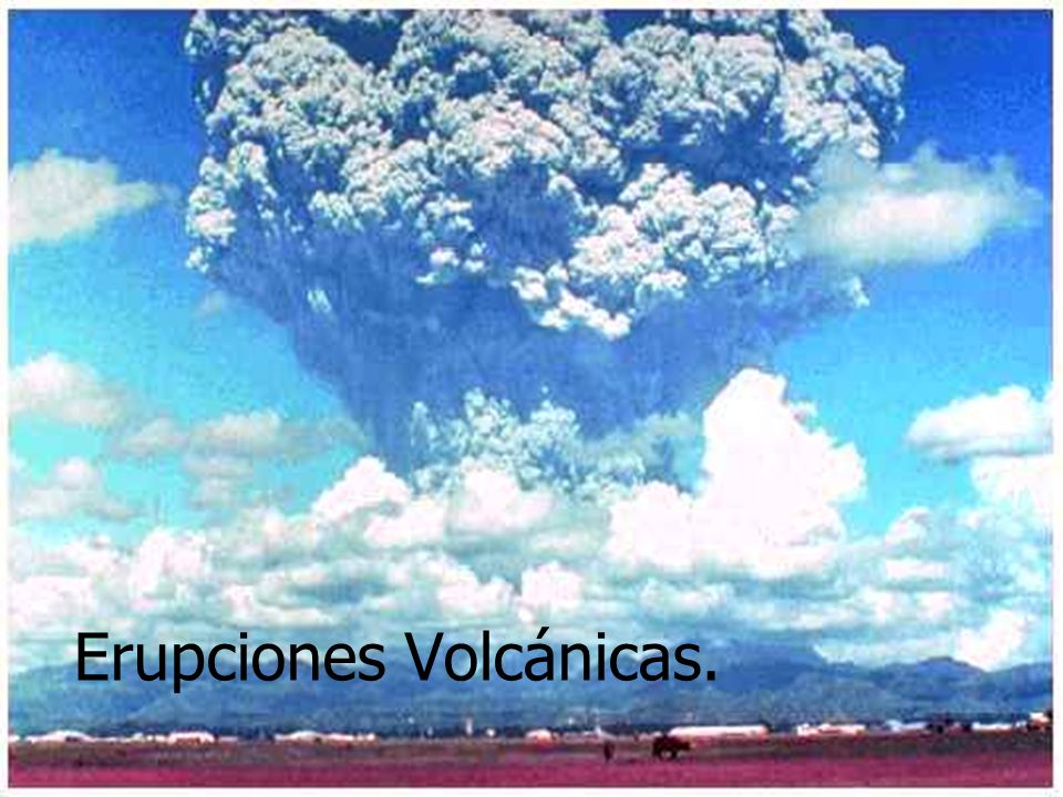 Erupciones Volcánicas.