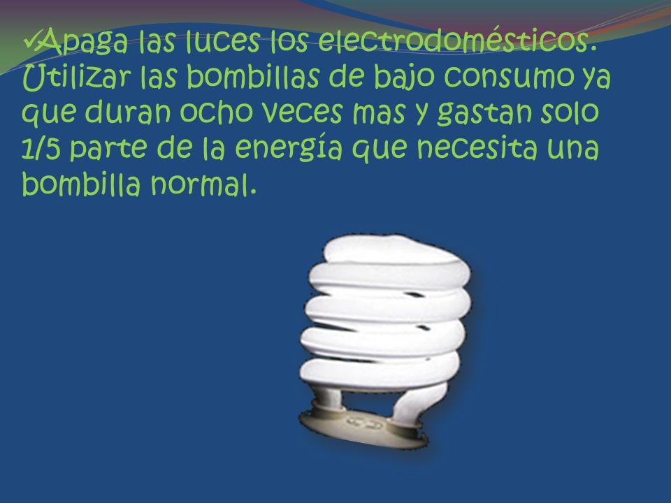 Apaga las luces los electrodomésticos.