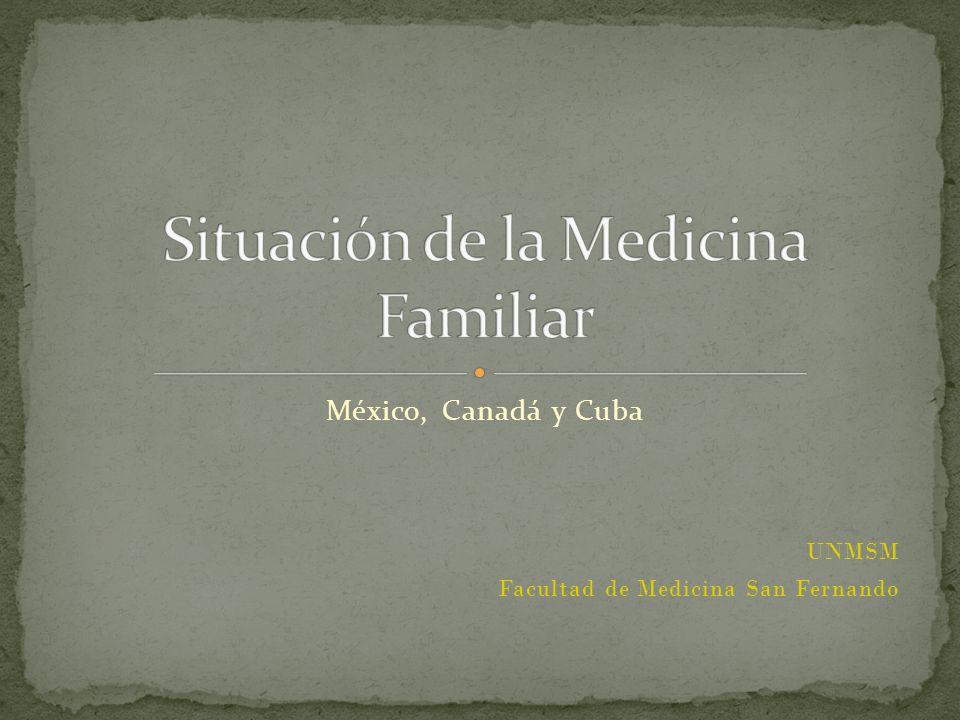 México, Canadá y Cuba UNMSM Facultad de Medicina San Fernando