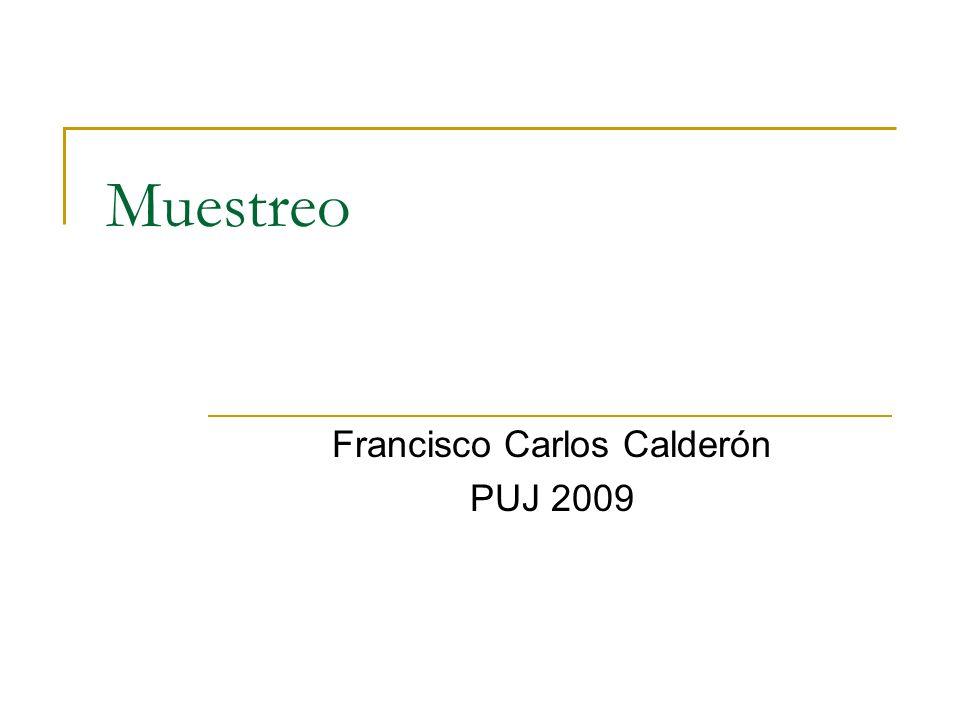 Muestreo Francisco Carlos Calderón PUJ 2009