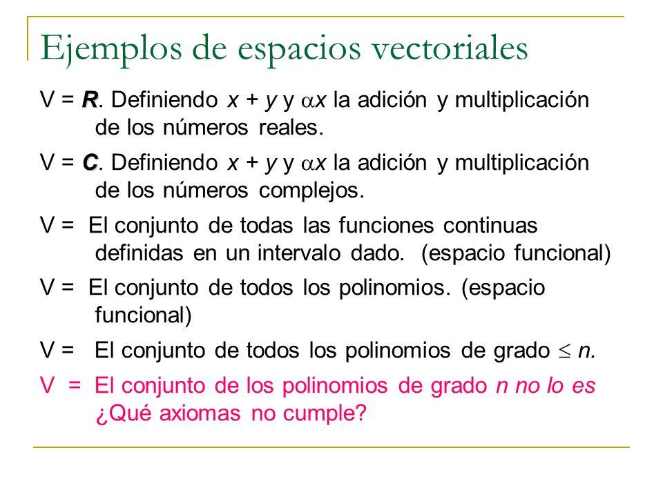 Conjuntos dependientes e independientes en un espacio vectorial S V S Un conjunto S de elementos de un espacio vectorial V se llama dependiente si existe un conjunto finito de elementos que pertenecen a S, (x 1, x 2,..., x k ) y un correspondiente conjunto de escalares (c 1, c 2,..., c k ) no todos cero, tales que: Si es no dependiente se llamará independiente