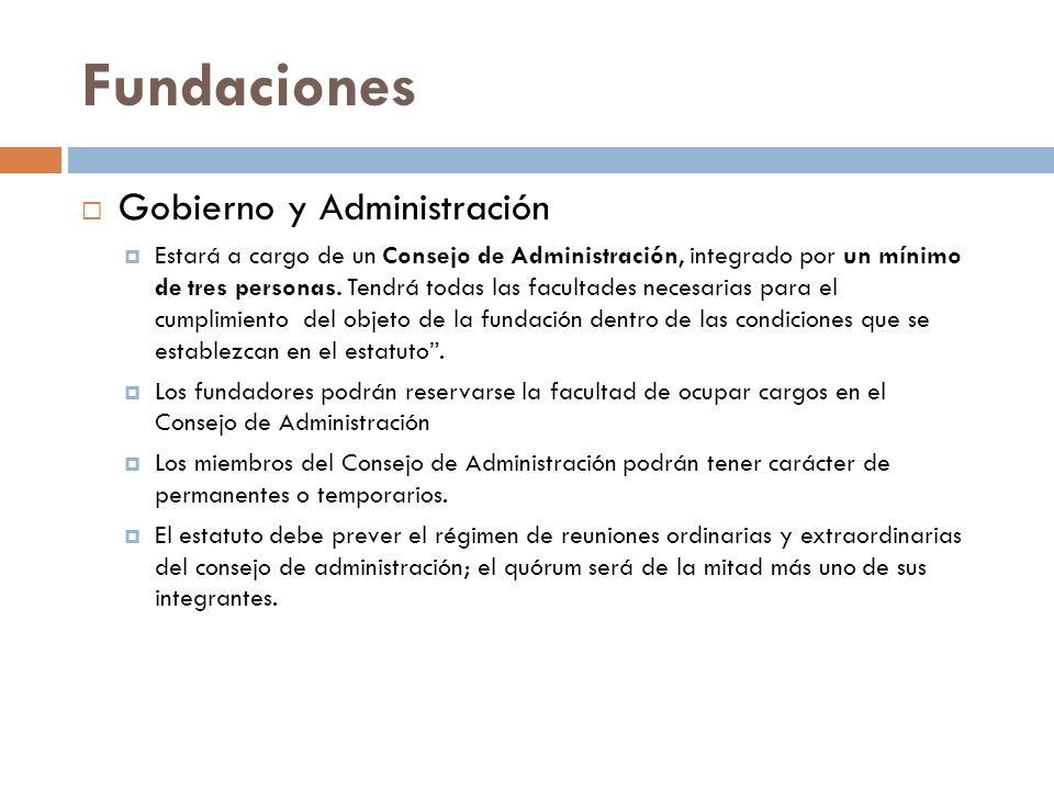 Gobierno y Administración Estará a cargo de un Consejo de Administración, integrado por un mínimo de tres personas. Tendrá todas las facultades necesa