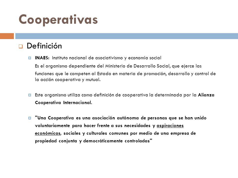 Definición INAES: Instituto nacional de asociativismo y economía social Es el organismo dependiente del Ministerio de Desarrollo Social, que ejerce la