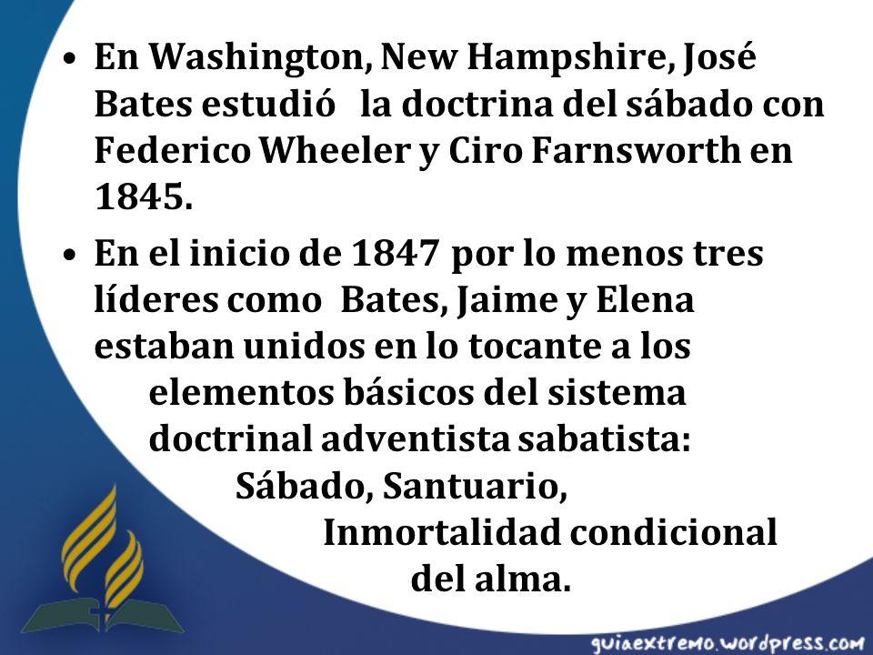 En Washington, New Hampshire, José Bates estudió la doctrina del sábado con Federico Wheeler y Ciro Farnsworth en 1845. En el inicio de 1847 por lo me