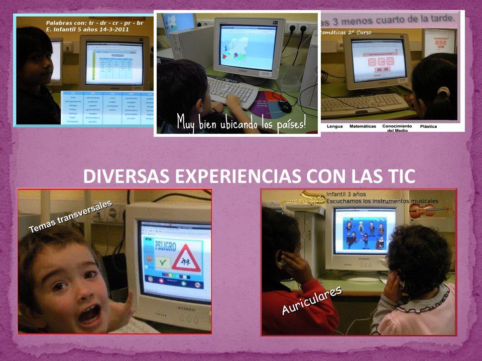 DIVERSAS EXPERIENCIAS CON LAS TIC