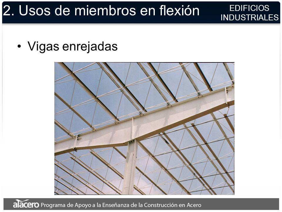 2. Usos de miembros en flexión Costaneras EDIFICIOS INDUSTRIALES