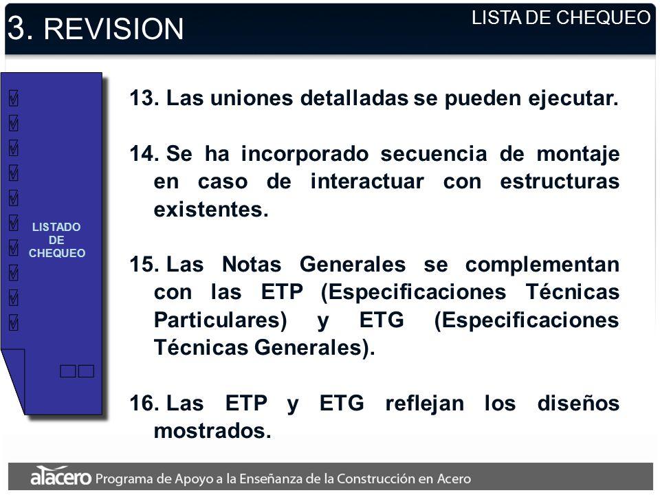 3.REVISION 13. Las uniones detalladas se pueden ejecutar.