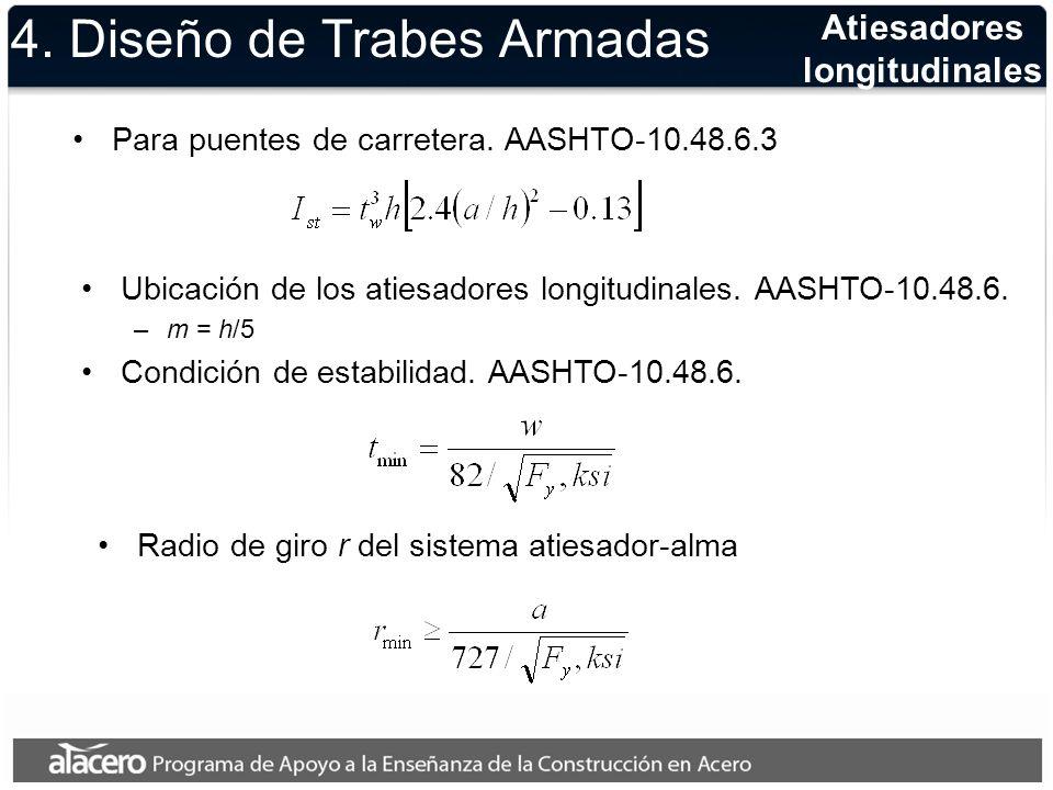 4. Diseño de Trabes Armadas Para puentes de carretera. AASHTO-10.48.6.3 Atiesadores longitudinales Ubicación de los atiesadores longitudinales. AASHTO